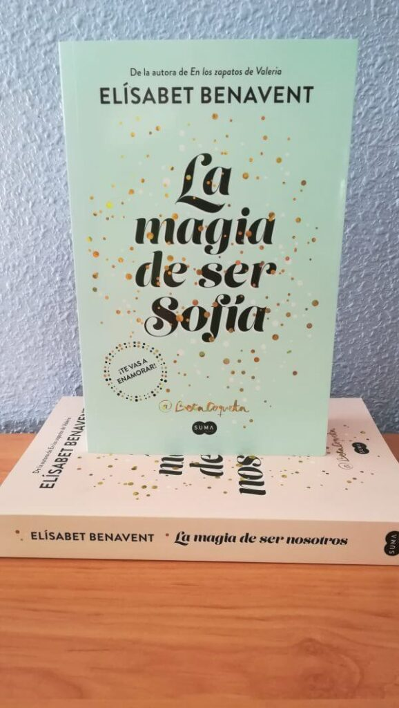 La magia de ser Sofia de Elisabet Benavent